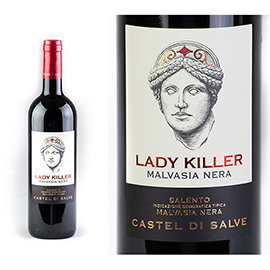Lady Killer Malvasia Nera Salento IGT
